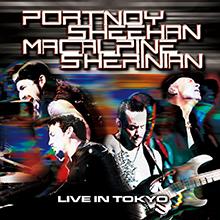 LIVE IN TOKYO/PORTNOY SHEEHAN MACALPINE SHERINIAN