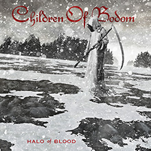 HALO OF BLOOD/CHILDREN OF BODOM
