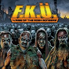 4 : RISE OF THE MOSH MONGERS/F.K.U