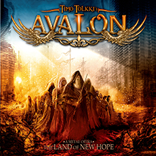 A METAL OPERA : THE LAND OF NEW HOPE/TIMO TOLKKI'S AVALON