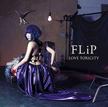 LOVE TOXiCiTY/FLiP