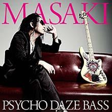PSYCHO DAZE BASS/MASAKI
