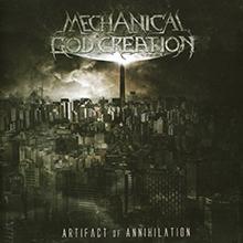 ARTIFACT OF ANNIHILATION/MECHANICAL GOD CREATION