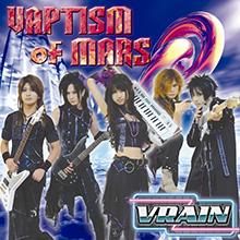VAPTISM OF MARS/VRAIN