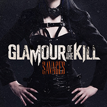 SAVAGES/GLAMOUR OF THE KILL