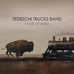MADE UP MIND/TEDESCHI TRUCKS BAND