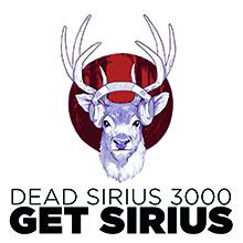 GET SIRIUS/DEAD SIRIUS 3000