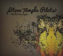 HIGH RISE/STONE TEMPLE PILOTS WITH CHESTER BENNINGTON
