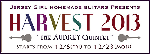 HARVEST 2013〜THE AUDREY QUINTET〜