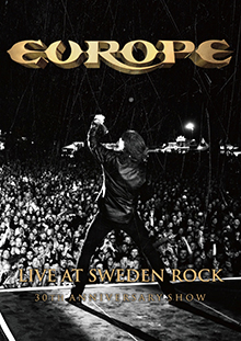 LIVE AT SWEDEN ROCK – 30TH ANNIVERSARY SHOW/EUROPE