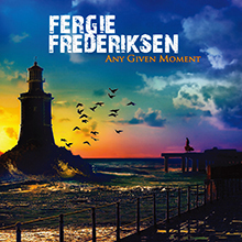 ANY GIVEN MOMENT/FERGIE FREDERIKSEN