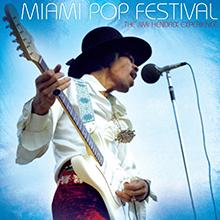 MIAMI POP FESTIVAL/THE JIMI HENDRIX EXPERIENCE