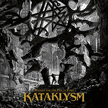 WAITING FOR THE END TO COME/KATAKLYSM