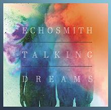 TALKING DREAMS/ECHOSMITH