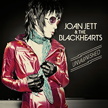 UNVARNISHED/JOAN JETT & THE BLACKHEARTS