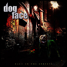 BACK IN THE STREETS/DOGFACE
