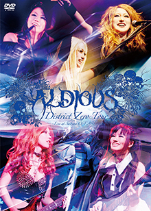 District Zero Tour 〜Live at Shibuya O-EAST〜/Aldious