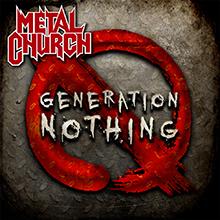 GENERATION NOTHING/METAL CHURCH