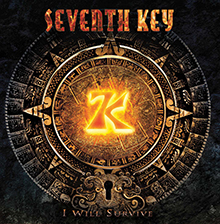 I WILL SURVIVE/SEVENTH KEY
