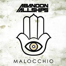 MALOCCHIO/ABANDON ALLSHIPS