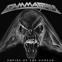 EMPIRE OF THE UNDEAD/GAMMA RAY