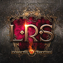 DOWN TO THE CORE/L.R.S.