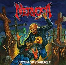 VICTIM OF YOURSELF/NERVOSA