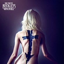 GOING TO HELL/THE PRETTY RECKLESS