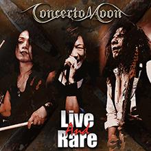 LIVE AND RARE/CONCERTO MOON