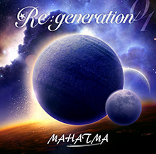 Re:generation/MAHATMA