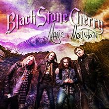 MAGIC MOUNTAIN/BLACK STONE CHERRY