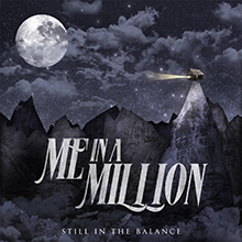 STILL IN THE BALANCE/ME IN A MILLION
