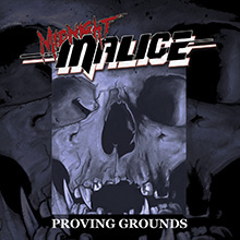 PROVING GROUNDS/MIDNIGHT MALICE