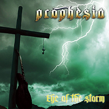 Eye Of The Storm/PROPHESIA