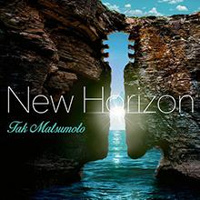 New Horizon/Tak Matsumoto
