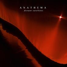 DISTANT SATELLITES/ANATHEMA