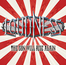 THE SUN WILL RISE AGAIN〜撃魂霊刀/LOUDNESS