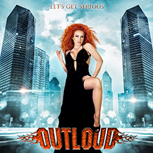 LET'S GET SERIOUS/OUTLOUD