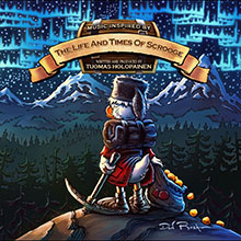 THE LIFE AND TIMES OF SCROOGE/TUOMAS HOLOPAINEN
