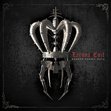 BROKEN CROWN HALO/LACUNA COIL