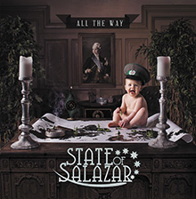 ALL THE WAY/STATE OF SALAZAR