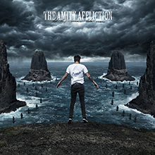 THE AMITY AFFLICTION / LET THE OCEAN TAKE ME