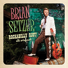 ROCKABILLY RIOT! : ALL ORIGINAL/BRIAN SETZER