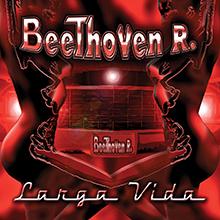 BEETHOVEN R / LARGA VIDA