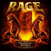 RAGE / THE SOUND CHASER ARCHIVES  30TH ANNIVERSARY
