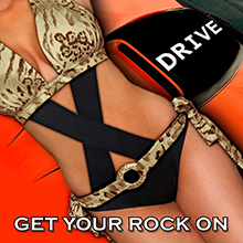 X-DRIVE / GET YOUR ROCK ON