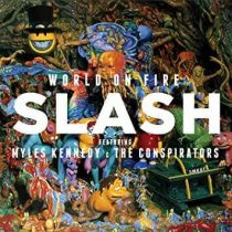 WORLD ON FIRE - SLASH FEATURING MYLES KENNEDY & THE CONSPIRATORS