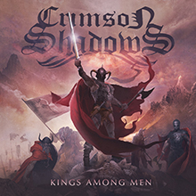 KINGS AMONG MEN/CRIMSON SHADOWS