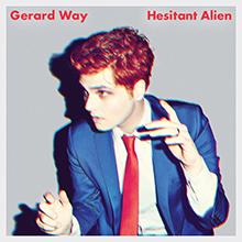 HESITANT ALIEN/GERARD WAY