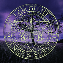 SCIENCE & SURVIVAL/I AM GIANT